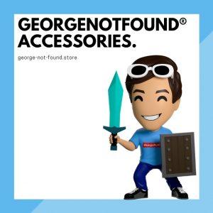 GeorgeNotFound Accessories