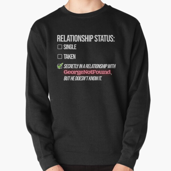 Relationship with GeorgeNotFound Pullover Sweatshirt RB0906 product Offical GeorgeNotFound Merch