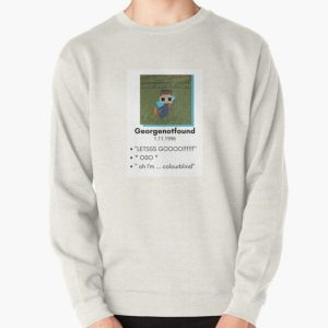 Georgenotfound photo and quotes Pullover Sweatshirt RB0906 product Offical GeorgeNotFound Merch