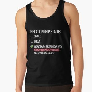 Relationship with GeorgeNotFound Tank Top RB0906 product Offical GeorgeNotFound Merch