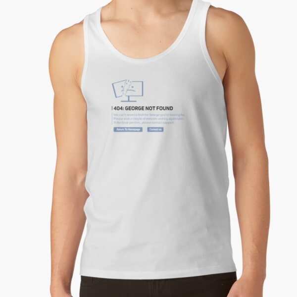 Georgenotfound 404 Tank Top RB0906 product Offical GeorgeNotFound Merch